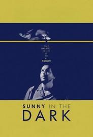 Sunny in the Dark