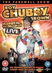 Roy Chubby Brown - Hangs up the Helmet Live